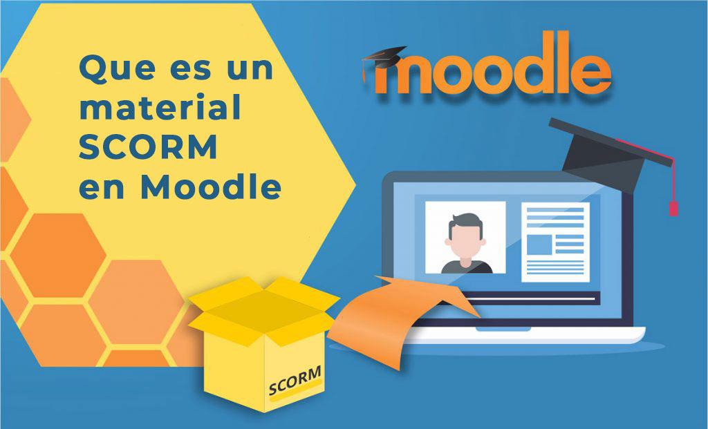 SCORM para Moodle ¿Que son? ¿principales aplicativos SCORM?